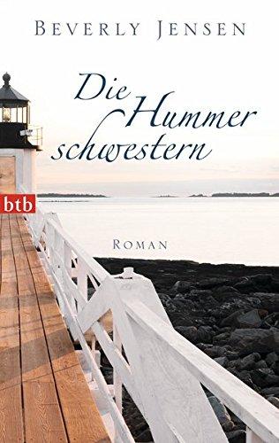 Buchseite und Rezensionen zu 'Die Hummerschwestern: Roman' von Beverly Jensen