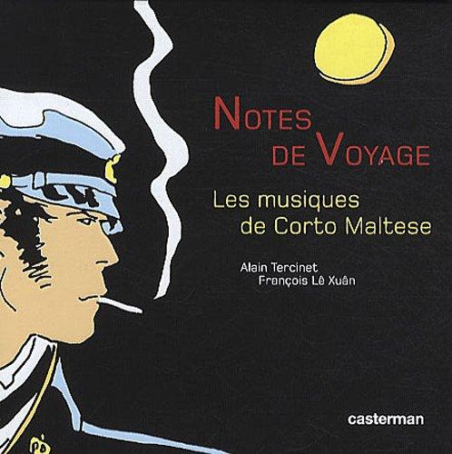 Notes de voyage : Les musiques de Corto Maltese (3CD audio)