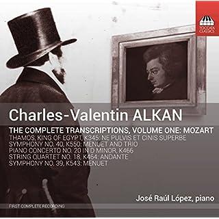 Alkan:Mozart Transcriptions  [Jose Raul Lopez] [TOCCATA CLASSICS: TOCC 0240]