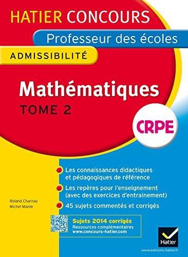 Hatier Concours - Professeur Des Ecoles - Admissibilite: Mathematiques by Michel Mante (2014-07-16)