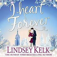 I Heart Forever: I Heart Series, Book 7