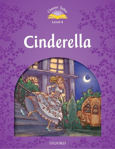 Classic Tales Second Edition: Level 4: Cinderella por Sue Arengo