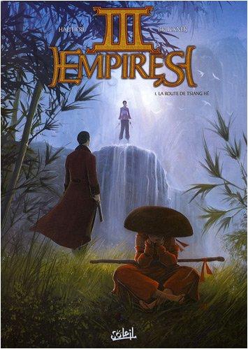 III empires, Tome 1 : La route de Tsiang Hé