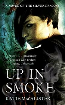 Up In Smoke (Silver Dragons Book Two) (Silver Dragons series) (English Edition)