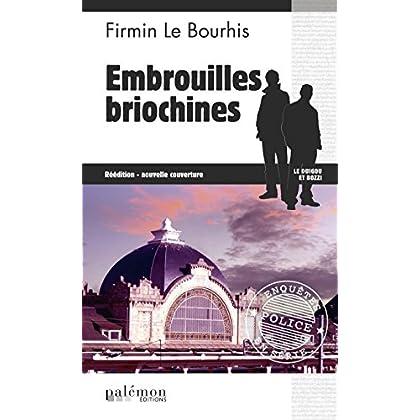 Embrouilles briochines: Thriller en Côtes d'Armor (Enquêtes en série t. 12)