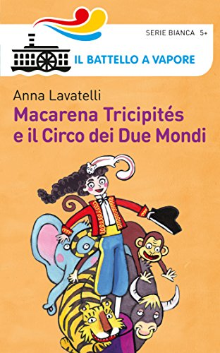 Macarena Tricipités e il circo dei due mondi