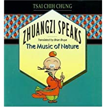 Zhuangzi Speaks: The Music of Nature by Tsai Chih Chung (1992-08-02)