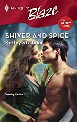 Shiver And Spice by Kelley St. John (2007-09-01)