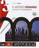 Il mondo domani. Atlante. Per la Scuola media. Con DVD-ROM. Con e-book. Con espansione online: 3