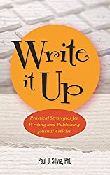 Write It Up: Practical Strategies for Writing and Publishing Journal Articles
