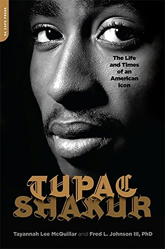 Tupac Shakur: The Life and Times of an American Icon: The Biography