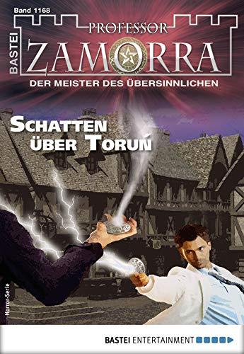 Professor Zamorra 1168 - Horror-Serie: Schatten über Toruń