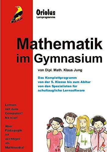 Mathematik im Gymnasium - Schullizenz für PC 5 Jahre, updatefähig: Das umfassende Lernprogramm für das Gymnasium bis zum Abitur - für Windows 7-10ff, macOS und Netzwerk
