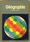 Géographie : Classe de 2! (Collection dirigée par Marcel Baleste)