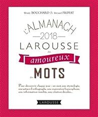 L'almanach des amoureux des mots par Wendy Bouchard