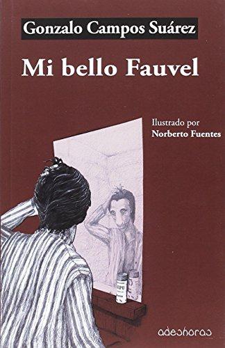 Mi bello Fauvel por Gonzalo Campos Suárez