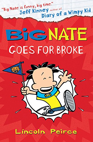 Big Nate Goes for Broke (Big Nate, Book 4) por Lincoln Peirce