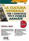 La cultura generale per i concorsi nelle forze armate. Teoria e quiz