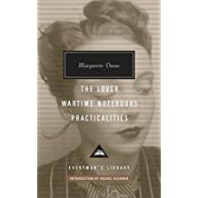 The Lover, Wartime Notebooks, Practicalities (Everyman's Library CLASSICS)