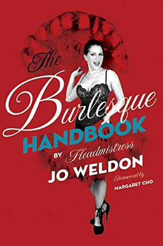 The Burlesque Handbook (ItBooks) por Jo Weldon