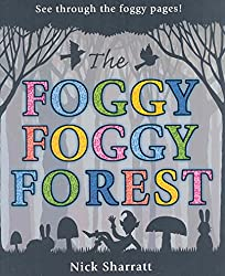 [(The Foggy, Foggy Forest)] [By (author) Nick Sharratt] published on (August, 2008)
