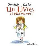 livre, et plus encore... (Un)   Willis, Jeanne (1959-....). Auteur