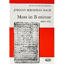 J.S. Bach: Mass In B Minor BWV 232 (Vocal Score)- Novello Edition