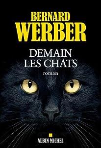 vignette de 'Demain les chats (Bernard Werber)'