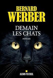 Demain les chats par Werber