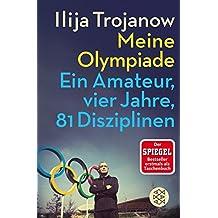 Meine Olympiade: Ein Amateur, vier Jahre, 81 Disziplinen