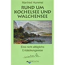 Rund um Kochelsee und  Walchensee: Eine nicht alltägliche Entdeckungsreise  ... mit dem Radl