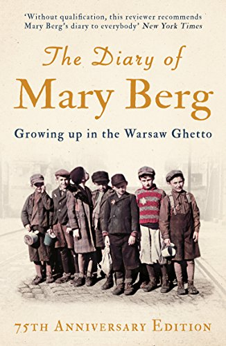 The Diary of Mary Berg: Growing up in the Warsaw Ghetto (English Edition)