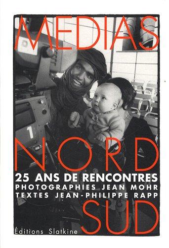 Medias nord sud : 25 ans de rencontres