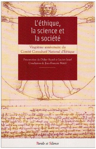 L'éthique, la science et la société : Autour du 20e anniversaire du Comité Consultatif National d'Ethique