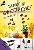 Wohnen mit Window Color - Neue Motive (5. illustrierte Auflage inkl. Vorlagen in Originalgröße) [Topp Hobby 2417 / Broschiert]