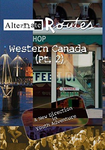 Alternate Routes - Western Canada (Pt. 2) [OV]