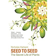 Seed to Seed: The Secret Life of Plants