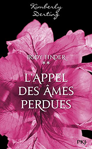 2. Body Finder : Desires of the Dead par Kimberly DERTING