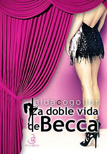 La doble vida de Becca
