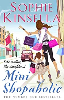 Mini Shopaholic: (Shopaholic Book 6) (Shopaholic Series) by [Kinsella, Sophie]