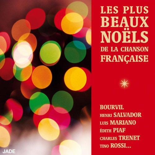 Les plus beaux Noëls de la chanson française
