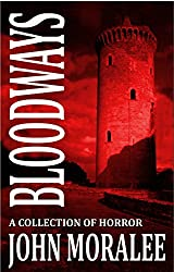 Bloodways: A Collection of Horror