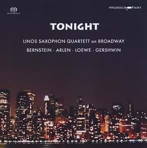 Tonight.Linos Saxophon Quartett on Broadway