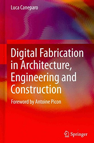 [(Digital Fabrication in Architecture, Engineering and Construction)] [By (author) Luca Caneparo] published on (October, 2013)