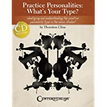 Practice Personalities: What's Your Type? (Book/CD) by Thornton Cline (2012-07-01)