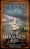 The Mermaid's Kiss: A mysterious romance about the myths of the sea