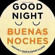 Good Night - Buenas Noches (English/Spanish Text)