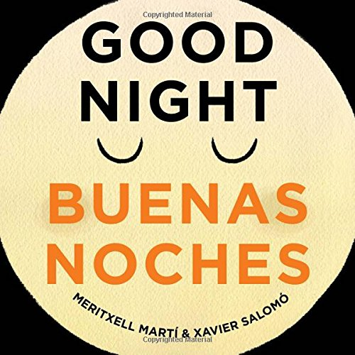 Good Night - Buenas Noches (English/Spanish Text) por Meritxell Marti