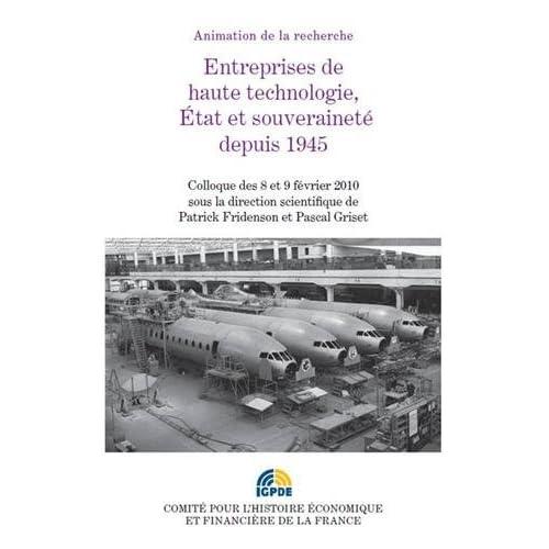 Entreprises de hautes technologies. État et souveraineté depuis 1945