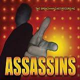 Assassins (The Broadway Cast Recording)